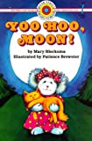 img - for Yoo Hoo, Moon! (Bank Street Level 1*) book / textbook / text book