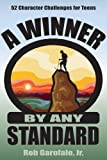 A Winner by Any Standard, Rob Garofalo, 0974035661