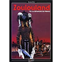 ZOULOULAND T08 : REVANCHE DU PRINCE