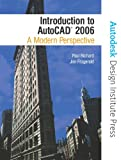 Introduction to AutoCAD 2006, Jim Fitzgerald and Paul Richard, 0131193333