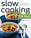 crock pot cookbook for 2 - Slow Cooking for Two: A Slow Cooker Cookbook with 101 Slow Cooker Recipes Designed for Two People