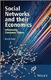 Social Networks and Their Economics, Daniel Birke, 111845765X