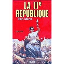 IIÈME RÉPUBLIQUE (LA)