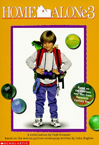 Home Alone 3 A Novelization Strasser Todd 9780590957120 Amazon Com Books