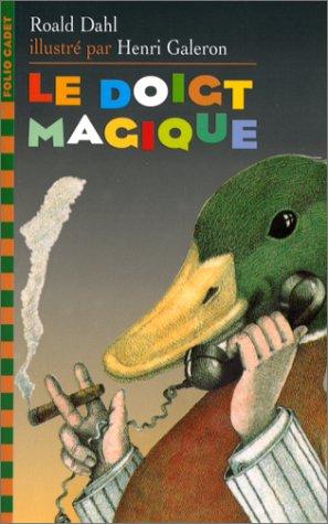 Le Doigt Magique (French Edition) PDF