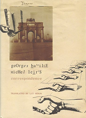 Correspondence: Georges Bataille and Michel Leiris (The French Laundry list)