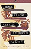Three Classic African-American Novels, William W. Brown, 0679727426