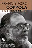 Francis Ford Coppola: Interviews (Conversations with Filmmakers (Paperback))