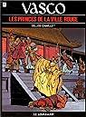 Vasco, tome 12 : Les Princes de la ville rouge par Chaillet