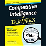 Competitive Intelligence for Dummies | Jim Underwood