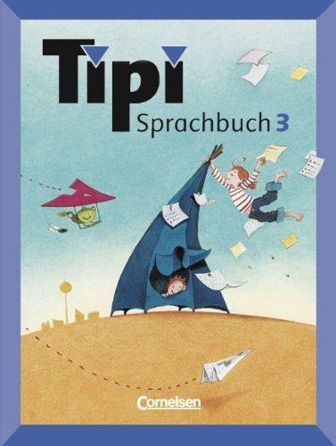 Tipi Sprachbuch: 3. Schuljahr - Schülerbuch
