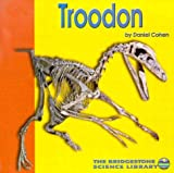 Troodon (Discovering Dinosaurs)