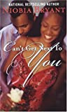 Can't Get Next to You, Niobia Bryant, 1583144854