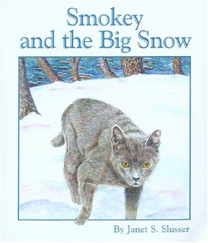 Smokey and the Big Snow pdf epub