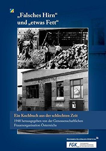 falsches-hirn-und-etwas-fett-ein-kochbuch-aus-der-schlechten-zeit-1948-herausgegeben-von-der-genossenschaftlichen-frauenorganisation-sterreichs