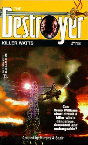 Killer Watts (The Destroyer #118)