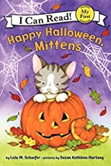 Happy Halloween, Mittens (My First I Can Read) Paperback