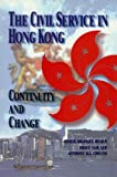 img - for Civil Service in Hong Kong, The book / textbook / text book