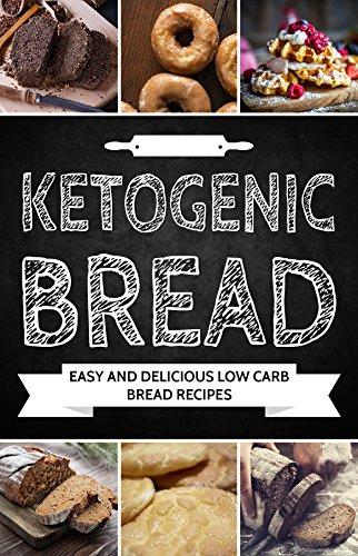 Ketogenic Bread: Quick, Easy and Delicious Low-Carb Bread Recipes (Paleo Bread, Gluten Free Bread, Low-Carb Bread, Low-Carb Desserts) by Q Health Solutions