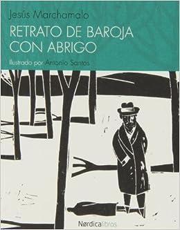 Retrato de Baroja con abrigo (Spanish) Paperback – December 1, 2013