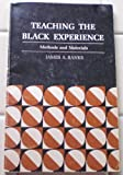 Teaching the Black Experience, James A. Banks, 0822468859