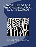 Novel Unit Resources for The Graveyard Book by Neil Gaiman