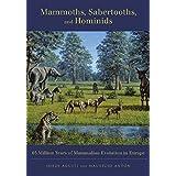 Mammoths, Sabertooths, and Hominids