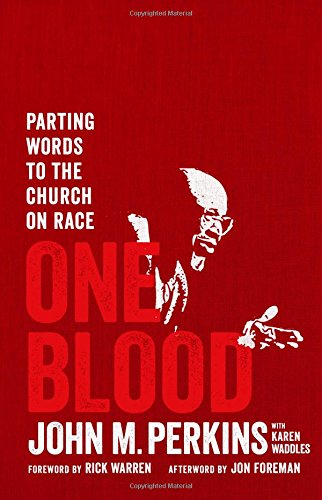 One Blood: Parting Words to the Church on Race from Moody Publishing