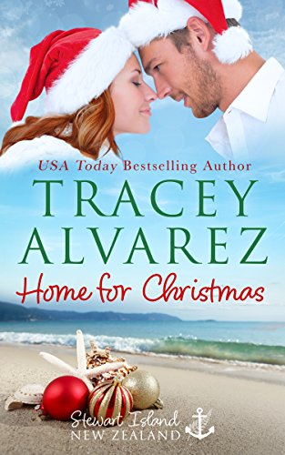 (Home For Christmas: A Small Town Romance (Stewart Island Book 9))