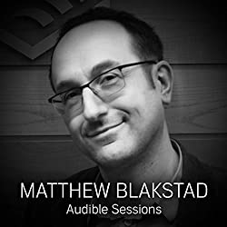 FREE: Audible Sessions with Matthew Blakstad