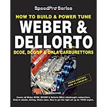 How To Build & Power Tune Weber & Dellorto DCOE, DCO/SP & DHLA Carburettors 3rd Edition (Speedpro Series)