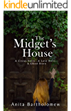The Midget's House (A Circus Story...A Love Story...A Ghost Story)
