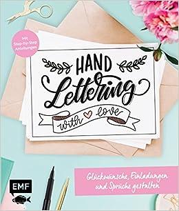 Handlettering With Love Gluckwunsche Einladungen Und Spruche