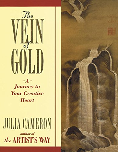 The Vein of Gold: A Journey to Your Creative