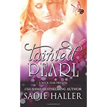 Tainted Pearl: A Rock Star Prequel