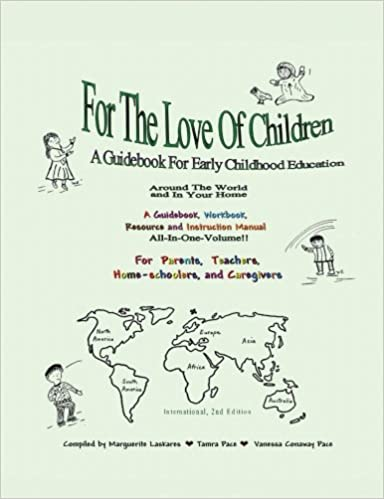 For The Love Of Children: A Guidebook For Early Childhood
