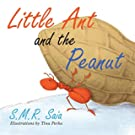Little Ant and the Peanut (Little Ant Books) (Volume 6)