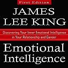 Emotional Intelligence: Discovering Your Inner Emotional Intelligence in Your Relationship and Career Hörbuch von James Lee King Gesprochen von: David Van Der Molen