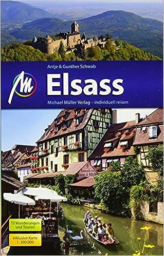 Elsass Reisefuhrer Michael Muller Verlag Individuell Reisen Mit