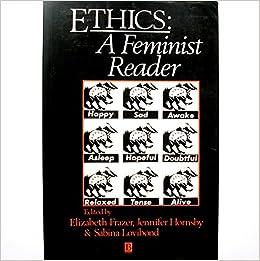 Ethics: A Feminist Reader