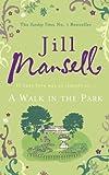 """""""A Walk In The Park"""" av Jill Mansell"""