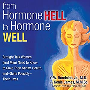 From Hormone Hell to Hormone Well Audiobook
