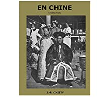 EN CHINE Choses vues (French Edition)