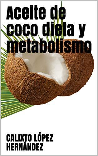Dieta del aceite de coco