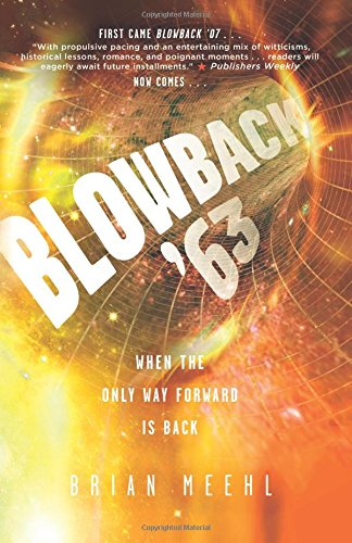 Blowback '63 (The Blowback Trilogy) (Volume 2)