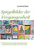 Spiegelbilder der Vergangenheit, Leonhard Stork, 383110901X