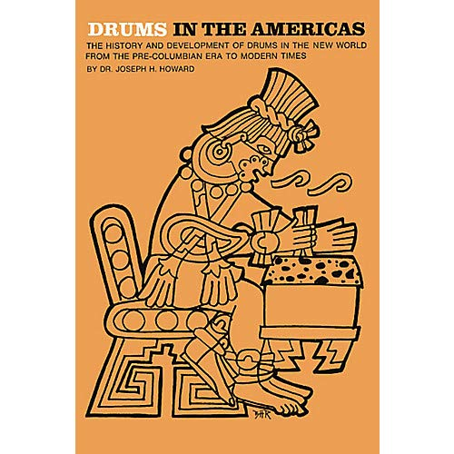 Drums in the Americas Music Sales America Series Softcover Written by Joseph Howard