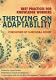 img - for Thriving on Adaptability: Best Practices for Knowledge Workers book / textbook / text book