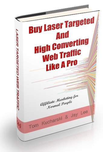 Internet Marketing For Normal People - Buy Laser Targeted And High Converting Website Traffic Like A Pro - Affiliate Marketing & PPC For Pennies (1) Pdf