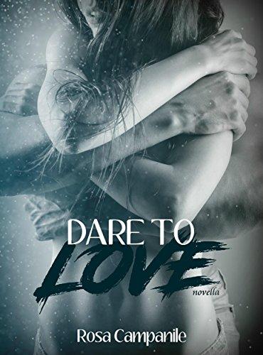 Dare to love (Italian Edition)